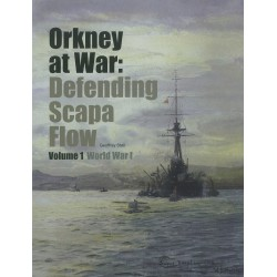 Orkney At War: Defending Scapa Flow
