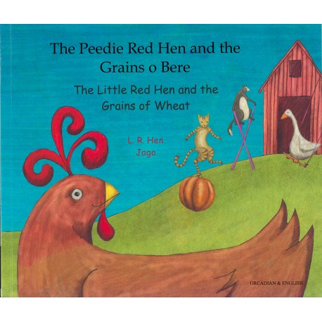 The Peedie Red Hen and the Grains o' Bere