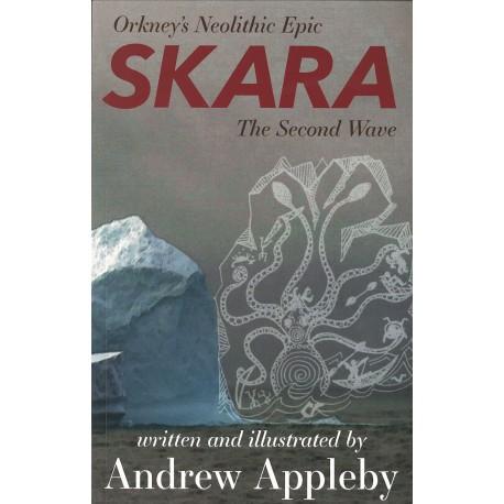 Skara: The Second Wave