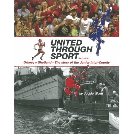 United Through Sport - Orkney v Shetland - the story of the Junior Inter-County