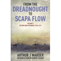 From the Dreadnought to Scapa Flow - Vol V