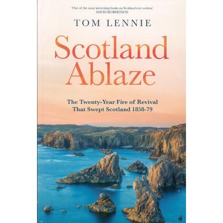 Scotland Ablaze