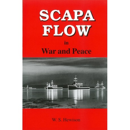 Scapa Flow in War and Peace