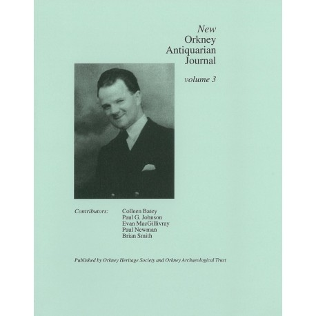 The New Orkney Antiquarian Journal: Vol Three