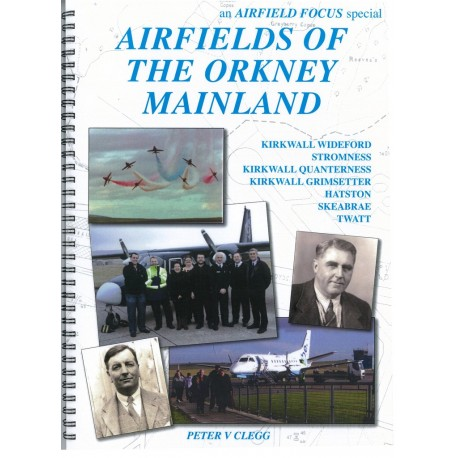 Airfields Of The Orkney Mainland