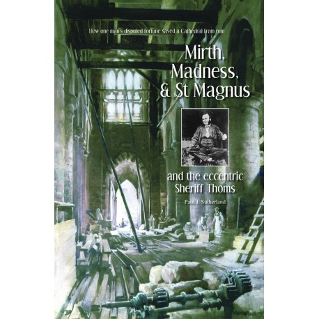 Mirth, Madness and St Magnus