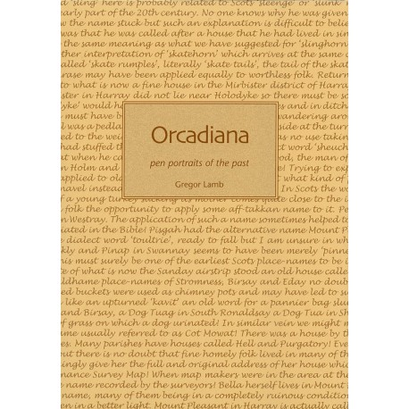Orcadiana - Pen Portraits of the Past
