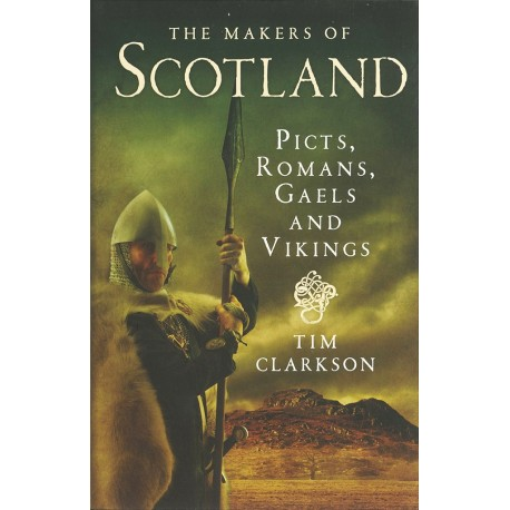 The Makers of Scotland