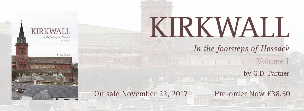 Kirkwall in the footsteps of Hossack