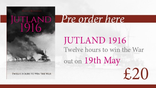 Pre order Jutland 1916 - Twelve hours to win the War out on 19th May