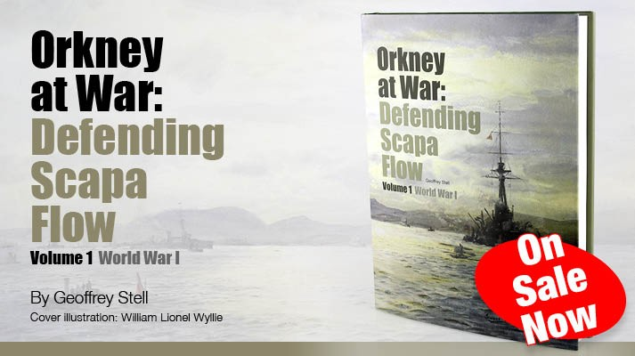 Orkney At War - Defending Scapa Flow