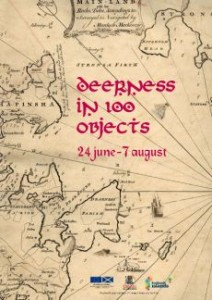 Deerness in 100 Objects - running until August 7.