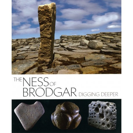 The Ness of Brodgar - Digger Deeper