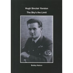 Hugh Sinclair Yorston: The Sky's the Limit