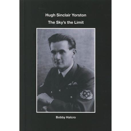 Hugh Sinclair Yorston - The Sky's the Limit
