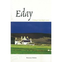 Eday: Orkney's Best Kept Secret