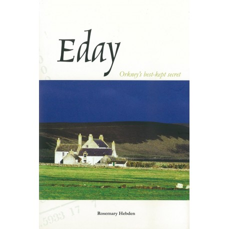 Eday - Orkney's Best Kept Secret