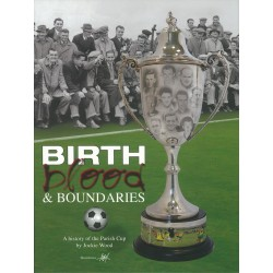 Birth Blood and Boundaries: A History of the Parish Cup