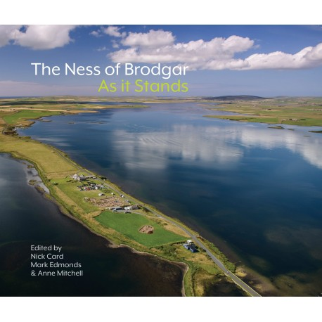 The Ness of Brodgar - As It Stands
