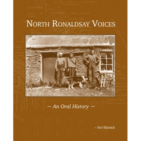 North Ronaldsay Voices: An Oral History