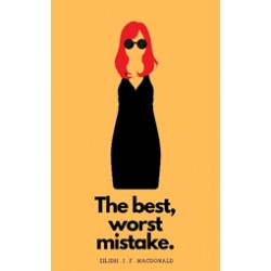 The Best, Worst Mistake