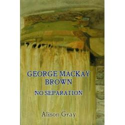 George Mackay Brown - No Separation