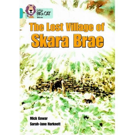 The Lost Village of Skara Brae