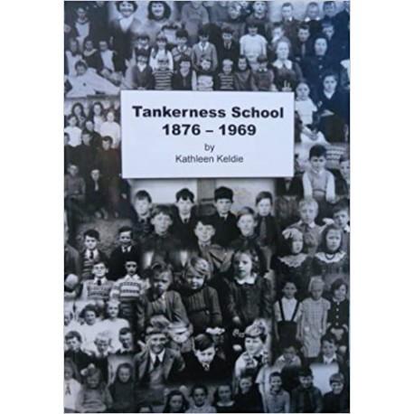 Tankerness School 1876-1969