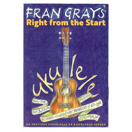 Fran Gray's Right From The Start - Ukulele