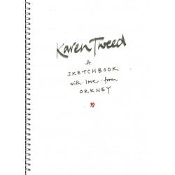 Karen Tweed - A Sketchbook with Love from Orkney