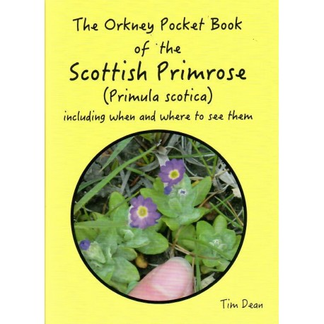 The Orkney Pocket Book of Scottish Primrose (Primula Scotica)