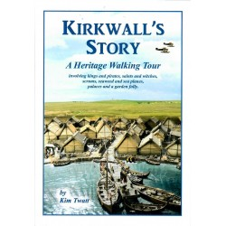 Kirkwall's Story: A Heritage Walking Tour