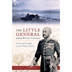 The Little General and the Rousay Crofters