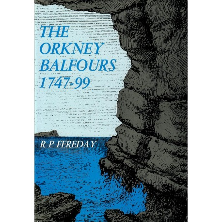 The Orkney Balfours 1747-99