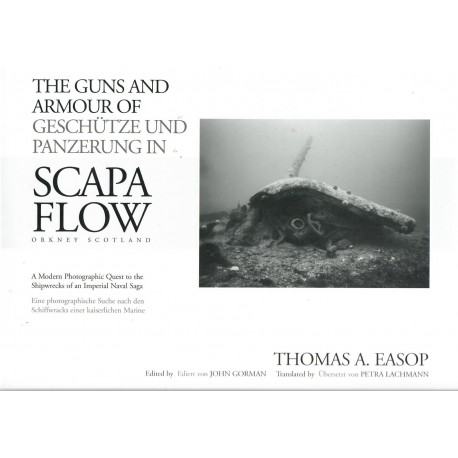 The Guns And Armour of Scapa Flow