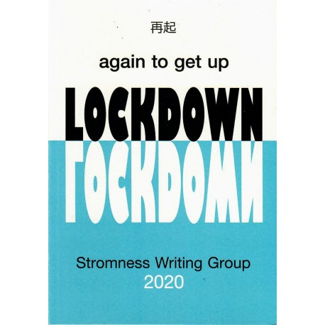 Again To Get Up: Lockdown
