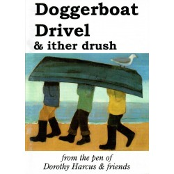 Doggerboat Drivel & ither drush