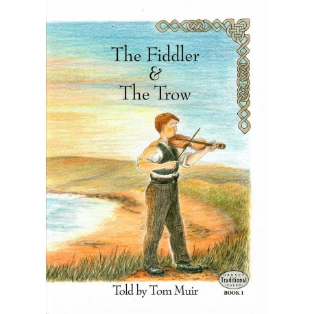 The Fiddler & The Trow