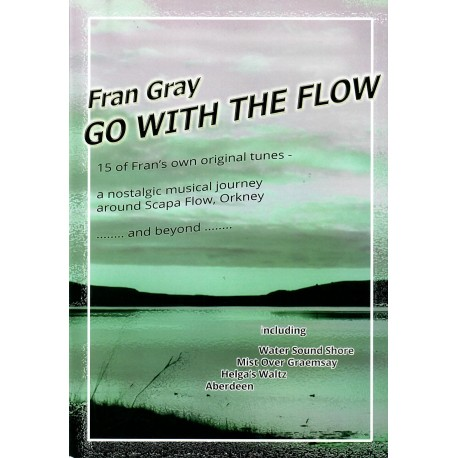 Go With The Flow: Fran Gray