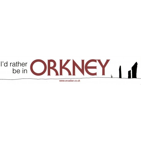 Window Sticker - I'd rather be in Orkney