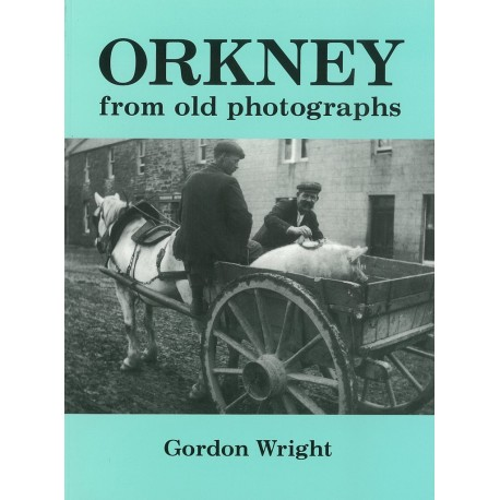 Orkney from Old Photographs