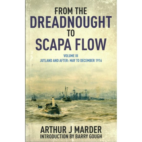 From The Dreadnought To Scapa Flow - Vol III