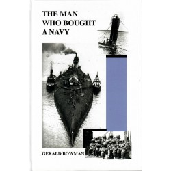 The Man Who Bought a Navy: The Story of the World's Greatest Salvage Achievement at Scapa Flow