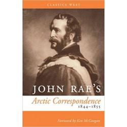 John Rae's Arctic Correspondence 1844-1855