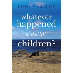 Whatever Happened to the 'W' Children?