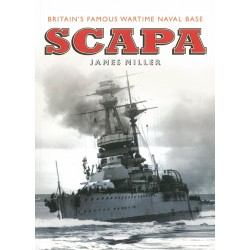 Scapa: Britain's Most Famous Wartime Naval Base