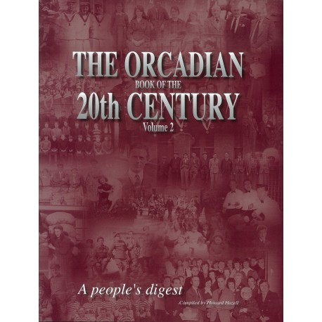 The Orcadian Book of the 20th Century Vol 2