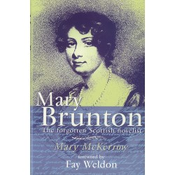 Mary Brunton - The Forgotten Scottish Novelist