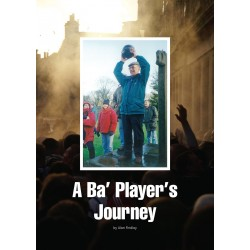 A Ba' Player's Journey