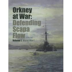 Orkney At War: Defending Scapa Flow